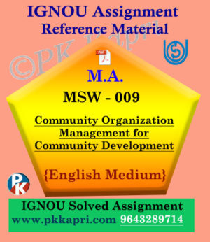 MSW-009 Community Organization Management For Community Development Ignou Solved Assignment in English