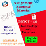 IGNOU BBYCT-133 Plant Ecology and Taxonomy in English Solved Assignment