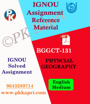 Ignou BGGCT-131 PHYSCIAL GEOGRAPHY in English Solved Assignment Pdf