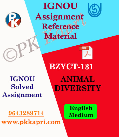 BZYCT-131 ANIMAL DIVERSITY Ignou Solved Assignment in English