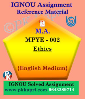 IGNOU MPYE-002 Ethics Solved Assignment in English Medium