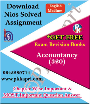 320 Accountancy NIOS TMA Solved Assignment 12th English Medium in Pdf