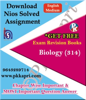 314 Biology NIOS TMA Solved Assignment 12th English Medium in Pdf