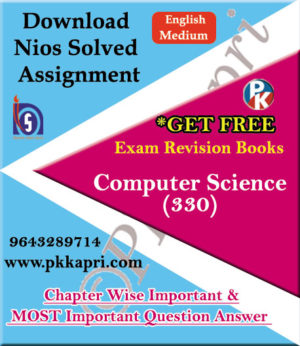 330 Computer Science NIOS TMA Solved Assignment 12th English Medium in Pdf