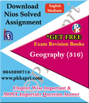 316 Geography NIOS TMA Solved Assignment 12th English Medium in Pdf