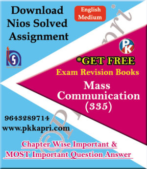 335 Mass Communication NIOS TMA Solved Assignment 12th English Medium in Pdf