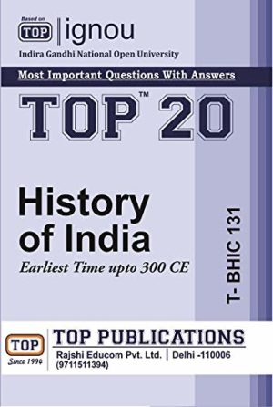TOP IGNOU T-BHIC-131 History of India - Most important questions with answers (English Medium)