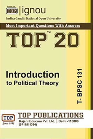 TOP IGNOU T-BPSC-131 Introduction to Political Theory - Most important questions with answers