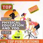 Physical Education And Yog (373) Nios Guide Book 12th English Medium -Top
