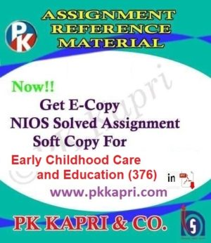 Early Childhood Care And Education (376) Nios Solved Assignment (Hindi Medium)