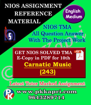 Nios Carnatic Music 243 Solved Assignment (TMA) 10th (English Medium) Pdf