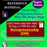 Nios Entrepreneurship 249 Solved Assignment (TMA) 10th (English Medium) Pdf