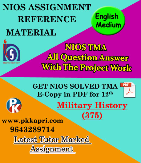Military History (375) Nios Solved Assignment (English Medium) Pdf