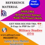 Military Studies (374) Nios Solved Assignment (Hindi Medium) Pdf
