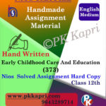 Nios Handwritten Solved Assignment Early Childhood Care & Education 376 English Medium