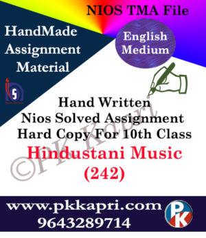 Hindustani Music 242 NIOS Handwritten Solved Assignment English Medium