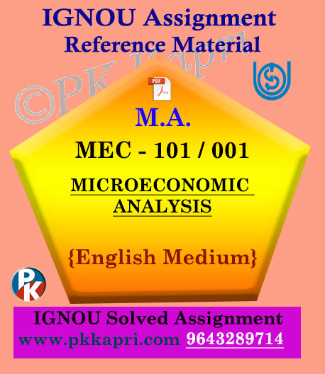 Ignou Solved Assignment- MA |MEC-101/001 MICROECONOMIC ANALYSIS English Medium