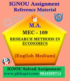 Ignou Solved Assignment- MA |MEC-109 : Research Methods in Economics in English Medium