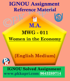 Ignou Solved Assignment- MA |MWG 011 Women in the Economy in English Medium