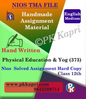 Nios Handwritten Solved Assignment Physical Education & Yog 373 English Medium