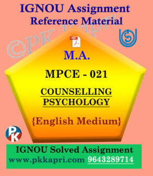 COUNSELLING PSYCHOLOGY (MPCE 021) Ignou Solved Assignment in English