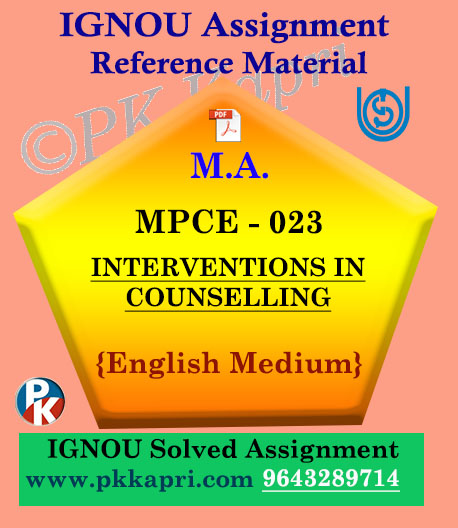 INTERVENTIONS IN COUNSELLING (MPCE 023) Ignou Solved Assignment in English