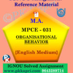ORGANISATIONAL BEHAVIOR (MPCE 031) Ignou Solved Assignment in English