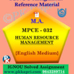 HUMAN RESOURCE MANAGEMENT (MPCE 032) Ignou Solved Assignment in English
