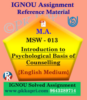 MSW-013 Introduction to Psychological Basis of Counselling Ignou Solved Assignment in English