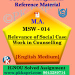 MSW-014 Relevance of Social Case Work in Counselling Ignou Solved Assignment in English