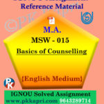 MSW-015 Basics of Counselling Ignou Solved Assignment in English