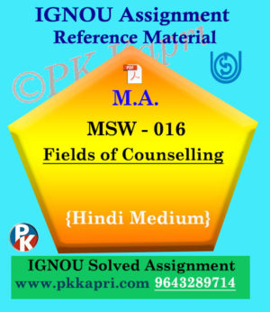 MSW-016 Fields of Counselling Ignou Solved Assignment in Hindi