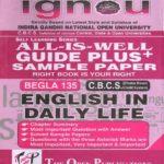 IGNOU BEGLA 135 ALL IS WELL GUIDE PLUS – PK KAPRI AND CO