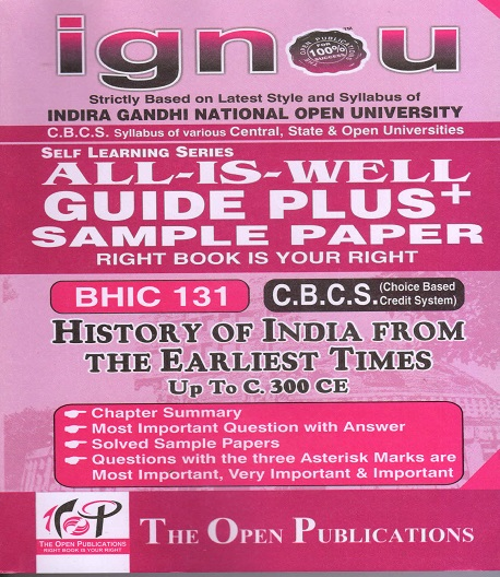 IGNOU BHIC 131 History of India From The Earliest Times Up To C. 300 CE Guide Plus Sample Paper English Medium